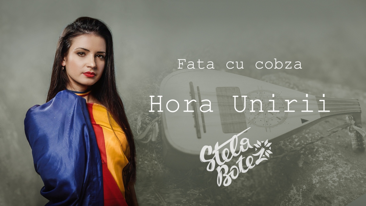 Stela Botez - Hora Unirii (official audio/foto/versuri)